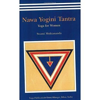 Nawa Yogini Tantra: Yoga for Women (9788185787428)