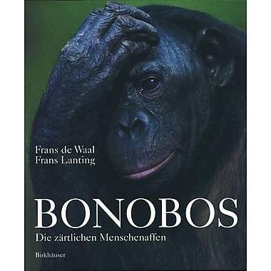 Bonobos: Die Zartlichen Menschenaffen (German Edition), New Book (9783764358266)