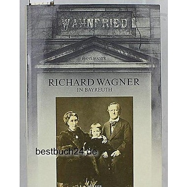 Richard Wagner in Bayreuth: 1876-1976 (German Edition), New Book (9783763090181)