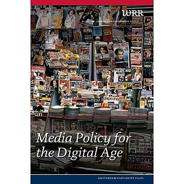 Media Policy for the Digital Age (WRR) (9789053568262)