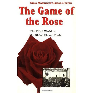 The Game of the Rose: The Third World in the Global Flower Trade, Used Book (9789062249817)