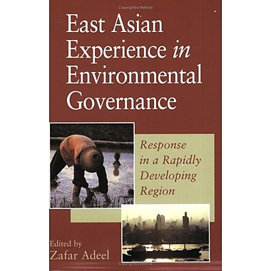 East Asian Experience in Environmental Governance: Response in a Rapidly Developing Region, Used Book (9789280810721)