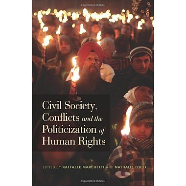 Civil Society, Conflicts and the Politicization of Human Rights, Used Book (9789280811995)
