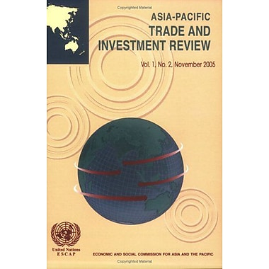 Asia-Pacific Trade and Investment Review, November 2005, New Book (9789211204469)