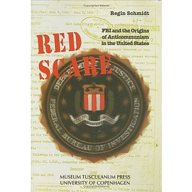 Red Scare: FBI and the Origins of Anticommunism in the United States, 1919-1943, Used Book (9788772895819)