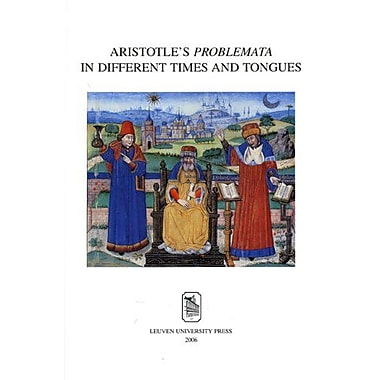 Aristotle's Problemata in Different Times and Tongues (Mediaevalia Lovaniensia), Used Book (9789058675248)