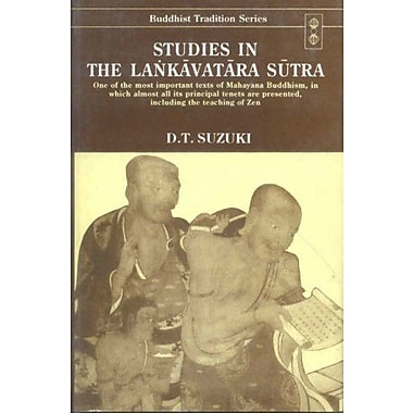 Studies in the Lankavatara Sutra(One of the Most Important Texts of Mahayana Buddhism in which Almost, Used Book (9788120816565)