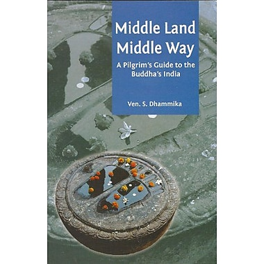 Middle Land, Middle Way, New Book (9789552401978)