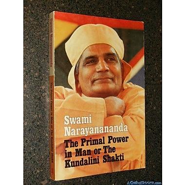 Primal Power in Man: Or, the Kundalini Shakti, Used Book (9788787571609)