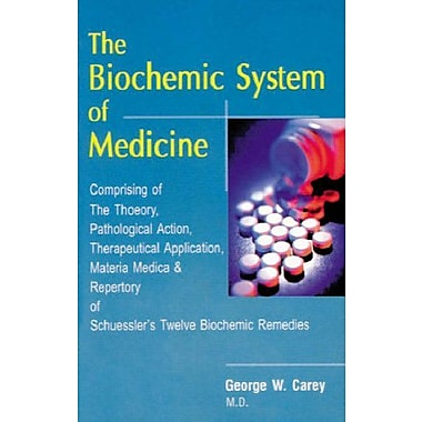 The Biochemic System of Medicine, Used Book (9788170211617)