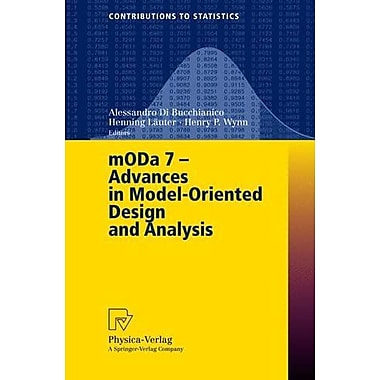 MODA 7 - Advances in Model-Oriented Design and Analysis: Proceedings of the 7th International Worksho (9783790802139)