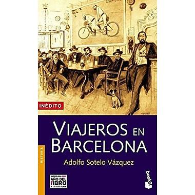 Viajeros En Barcelona (Divulgacion. Historia) (Spanish Edition) (9788408058038)