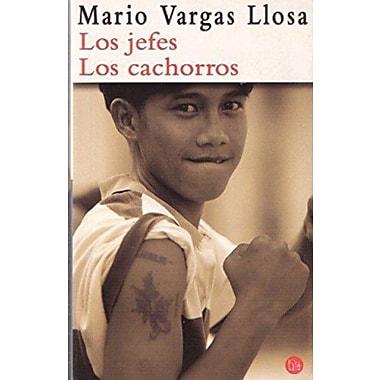 Los Jefes Los Cachorros (Spanish Edition) (9788466316507)
