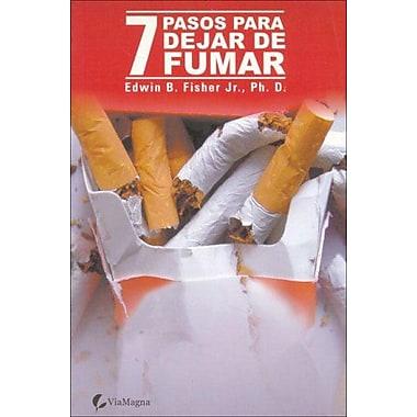 Siete Pasos Para Dejar de Fumar (Spanish Edition) (9788493428501)
