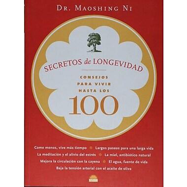 Secretos de longevidad. Consejos para vivir hasta los 100 (Spanish Edition), New Book (9788497542630)