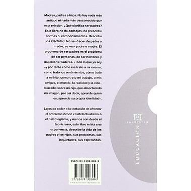 Padres E Hijos/ Father and Son: La Relacion Que Nos Constituye (Spanish Edition), Used Book (9788474908046)