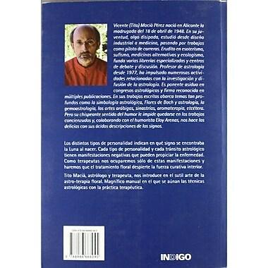 Astrologia Y Flores de Bach (Spanish Edition) (9788486668945)