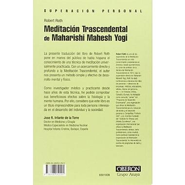 Meditacion trascendental de Maharishi Mahesh Yogi / Maharishi Mahesh Yogi T. M. Transcendental Medita (9788496052291)