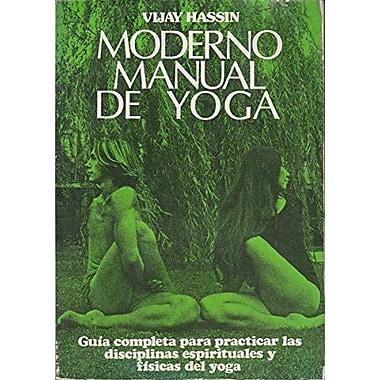 Moderno Manual De Yoga/the Modern Yoga Handbook (Spanish Edition) (9788471666284)