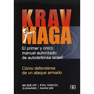 Krav Maga (Deporte Y Artes Marciales / Sports and Martial Arts) (Spanish Edition) (9788489897748)