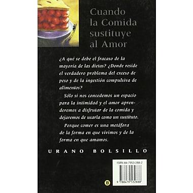 Cuando la comida sustituye al amor (Spanish Edition), Used Book (9788479532888)