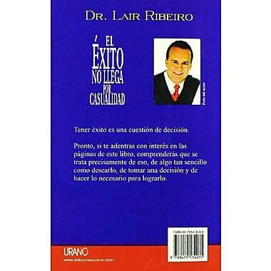 El Exito No Llega Por Casualidad (Spanish Edition), Used Book (9788479534035)