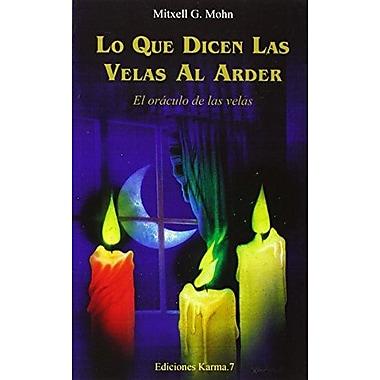 Lo que dicen las velas al arder (Spanish Edition), New Book (9788488885487)