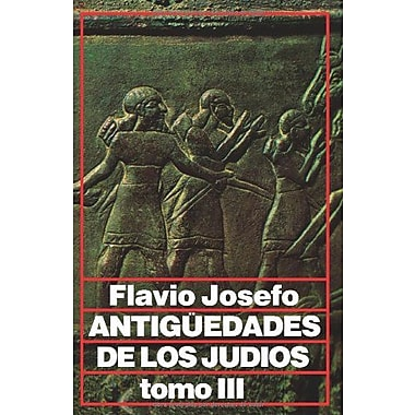 Antiguedades de los judíos tomo III (Spanish Edition), Used Book (9788476451311)