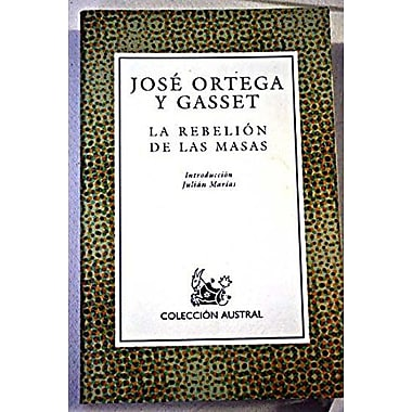 La Rebelion de Las Masas (Spanish Edition), New Book (9788423973361)