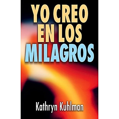 Yo creo en los milagros (Spanish Edition), Used Book (9788472280281)