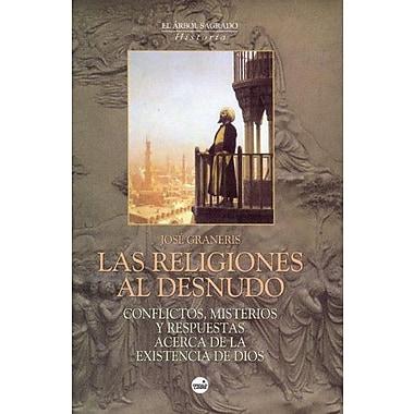 Las Religiones Al Desnudo (Spanish Edition), New Book (9788496129337)