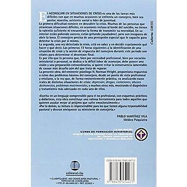 Cómo aconsejar en situaciones de crisis(Curso de Formacion Ministerial: Consejeria) (Spanish Edition) (9788476454473)