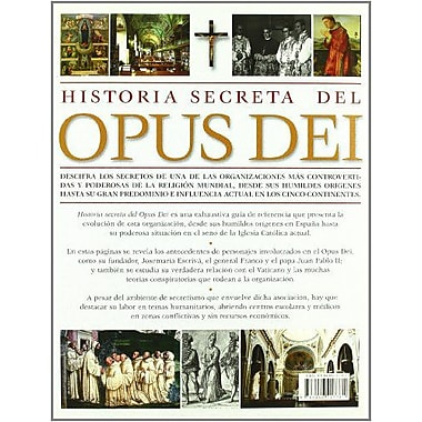 Historia secreta del Opus Dei/ The Secret History of Opus Dei: Descifra los secretos de una de las org, New Book (9788466217781)