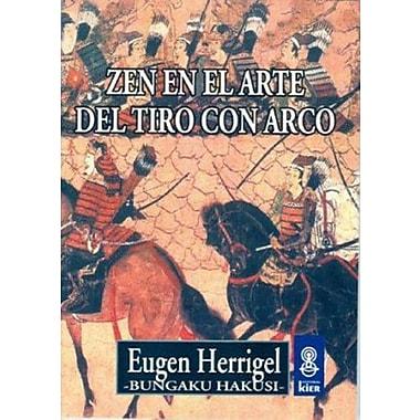 Zen en el Arte Del Tiro Con Arco, New Book (9789501710045)