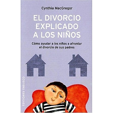 El Divorcio Explicado a los Ninos, New Book (9788497770972)