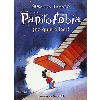 Papirofobia. No Quiero Leer! (Spanish Edition), New Book (9789500824330)