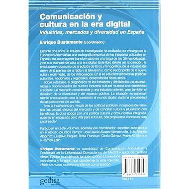 Comunicacion y Cultura en la Era Digital: Industrias, Mercados y diversidad en Espana (Spanish Edition),UsedBook(9788474329858)