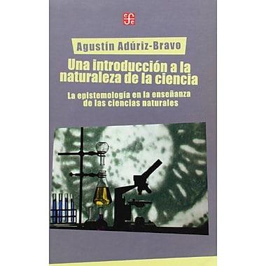 Una introducción a la naturaleza de la ciencia. La epistemilogía en la ensenanza de las , New Book (9789505576555)