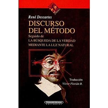 El Discurso del Metodo (Filosofia & Politica) (Spanish Edition) (9789583005404)
