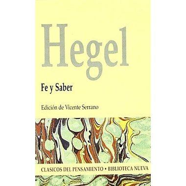 Fe y Saber - Hegel (Spanish Edition), New Book (9788470307737)