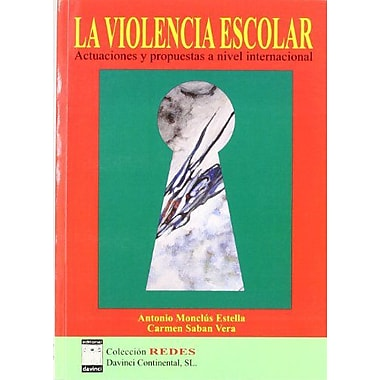 LA VIOLENCIA ESCOLAR (Spanish Edition), New Book (9788493482152)