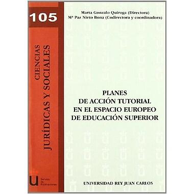 Planes de Acción Tutorial En El Espacio Europeo de Educación Superior (Spanish Edition), Used Book (9788498494112)