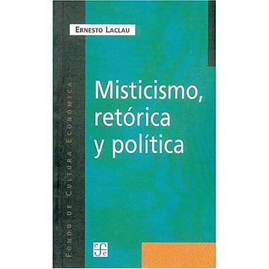Misticismo, retórica y política (Spanish Edition), New Book (9789505574919)