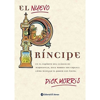 El nuevo principe / The New Prince (Spanish Edition), New Book (9789500286756)