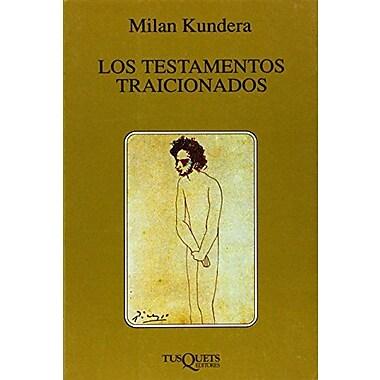 Los Testamentos Traicionados / Testaments Betrayed (Spanish Edition), New Book (9788472237476)