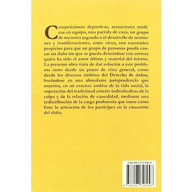 La responsabilidad civil por danos causados por un miembro intermedio de un grupo (Spanish Edition), New Book (9788497726948)
