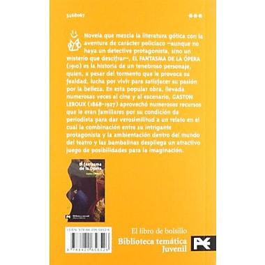 El fantasma de la opera/ The Phantom of the Opera (Biblioteca Tematica Juvenile) (Spanish Edition), Used Book (9788420656526)