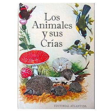 Los Animales y Sus Crias (Spanish Edition) (9789500801928)
