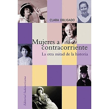 Mujeres a Contracorriente (Spanish Edition), New Book (9789500726573)