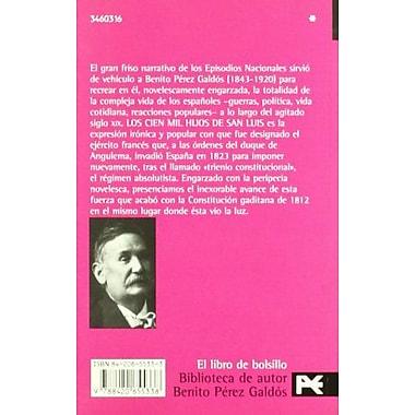 Los cien mil hijos de San Luis / The One Hundred Kids of San Luis: Episodios Nacionales(Biblioteca De , New Book (9788420655338)